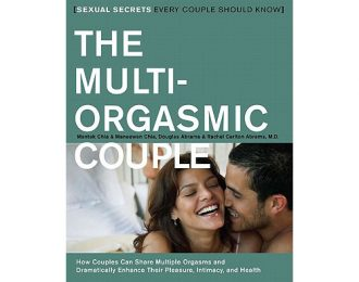 The Multi-Orgasmic Couple: How Couples Can Dramatically Enhance Their Pleasure, Intimacy, and Health